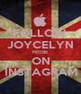 FOLLOW  JOYCELYN FEOBE ON INSTAGRAM - Personalised Poster A1 size