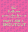 follow people from Saturday school that i did a  SHOUTOUT - Personalised Poster A1 size