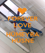 FOREVER LOVE AND HÜMEYRA HÜSNE - Personalised Poster A1 size