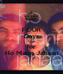 FOUR Days to go for Ho Mann Jahaan - Personalised Poster A1 size