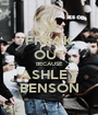 FREAK OUT BECAUSE ASHLEY BENSON - Personalised Poster A1 size
