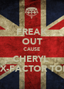 FREAK OUT CAUSE CHERYL  IS ON X-FACTOR TONIGHT - Personalised Poster A1 size