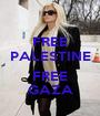 FREE PALESTINE  FREE GAZA - Personalised Poster A1 size