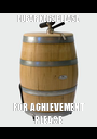 FUBAR KEGS PLEASE FOR ACHIEVEMENT PLEASE - Personalised Poster A1 size