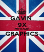 GAVIN  9X MR WALSH GRAPHICS  - Personalised Poster A1 size