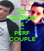 GEORGE & LEE PERF COUPLE - Personalised Poster A1 size