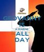 GEOVANNY IS A MARINE ALL DAY - Personalised Poster A1 size