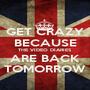GET CRAZY BECAUSE THE VIDEO DIARIES ARE BACK TOMORROW - Personalised Poster A1 size