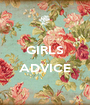 GIRLS  ADVICE  - Personalised Poster A1 size