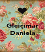 Gleicimar & Daniela  - Personalised Poster A1 size