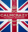 GO CALMCRAZY IT'S TOMMY AUDITIONS Round Two - Personalised Poster A1 size