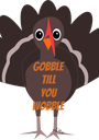 Gobble till  you wobble - Personalised Poster A1 size