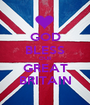 GOD BLESS OUR GREAT BRITAIN - Personalised Poster A1 size
