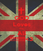 GOD Loves You All !!!!!!!!!!!<3 - Personalised Poster A1 size