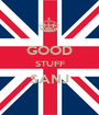 GOOD STUFF SANJ  - Personalised Poster A1 size
