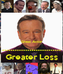 Great Actor ............................ Greater Loss - Personalised Poster A1 size