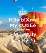 H3y b!Xma My cUtiEe SIs-in-lAw EM reAlly SOrRy ;-) - Personalised Poster A1 size