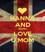 HANNA AND BONG LOVE U,MOM - Personalised Poster A1 size