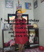 happpy 34 birthday mamalove I love you and more GOD BLESS YOU. - Personalised Poster A1 size