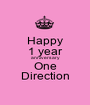 Happy 1 year anniversary One Direction - Personalised Poster A1 size