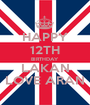 HAPPY 12TH BIRTHDAY LAKAN LOVE ARAN - Personalised Poster A1 size