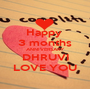 Happy  3 months ANNIVERSARY DHRUVI LOVE YOU - Personalised Poster A1 size