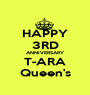 HAPPY 3RD ANNIVERSARY T-ARA Queen's - Personalised Poster A1 size