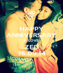 HAPPY ANNIVERSARY I  LOVE ZED 16.09.14 - Personalised Poster A1 size