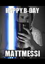 HAPPY B-DAY  MATTMESSI - Personalised Poster A1 size
