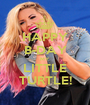 HAPPY B-DAY MY LITTLE TURTLE! - Personalised Poster A1 size