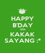 HAPPY B'DAY 27th KAKAK SAYANG :* - Personalised Poster A1 size