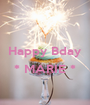 Happy Bday  * MARIE *  - Personalised Poster A1 size