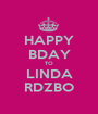 HAPPY BDAY TO LINDA RDZBO - Personalised Poster A1 size
