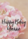 Happy Bday Yvonne  - Personalised Poster A1 size