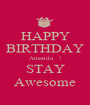 HAPPY BIRTHDAY Amanda   ! STAY Awesome - Personalised Poster A1 size