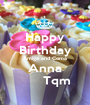 Happy Birthday Amiga and Coma Anna       Tqm - Personalised Poster A1 size