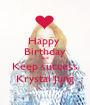 Happy  Birthday and Keep success Krystal Jung - Personalised Poster A1 size