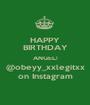 HAPPY BIRTHDAY ANGEL! @obeyy_xxlegitxx on Instagram - Personalised Poster A1 size