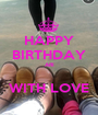 HAPPY BIRTHDAY ARI  WITH LOVE - Personalised Poster A1 size