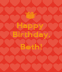 Happy  Birthday,  Beth!  - Personalised Poster A1 size