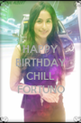 HAPPY BIRTHDAY  CHILL FORTUNO - Personalised Poster A1 size