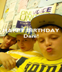 HAPPY BIRTHDAY Dani!    - Personalised Poster A1 size