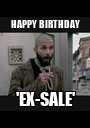 HAPPY BIRTHDAY 'EX-SALE' - Personalised Poster A1 size