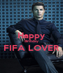Happy Birthday FIFA LOVER  - Personalised Poster A1 size