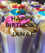 HAPPY BIRTHDAY  JANAE  - Personalised Poster A1 size