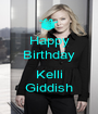 Happy Birthday  Kelli Giddish - Personalised Poster A1 size
