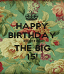 HAPPY BIRTHDAY KRYSTAL THE BIG 15! - Personalised Poster A1 size