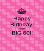 Happy Birthday!  MAMA BIG 60!!  - Personalised Poster A1 size
