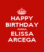 HAPPY BIRTHDAY MAMA ELISSA ARCEGA - Personalised Poster A1 size
