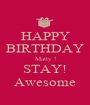 HAPPY BIRTHDAY Matty ! STAY! Awesome - Personalised Poster A1 size